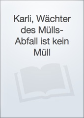 Karli, Wächter des Mülls- Abfall ist kein Müll Image Cover